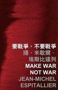 make was not war